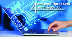 4 Awesome Tips to Grab an Analytics Job